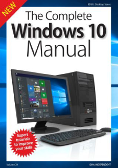The Complete Windows 10 Manual - Volume 24, 2018