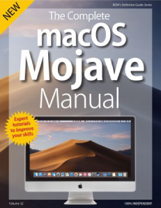 The Complete macOS Mojave Manual - Volume 32, 2018