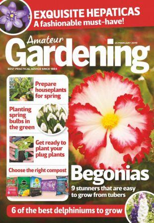 Amateur Gardening – 23 February 2019