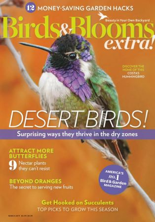 Birds and Blooms Extra – March 2019