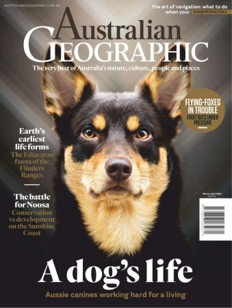 Australian Geographic – March/April 2019