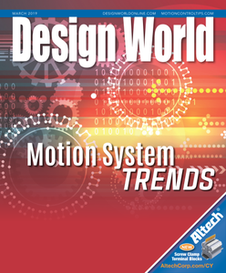 Design World - Motion System Trends March 2019