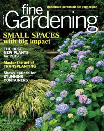 Fine Gardening Magazine June 2019 Archives Free Pdf Magazine
