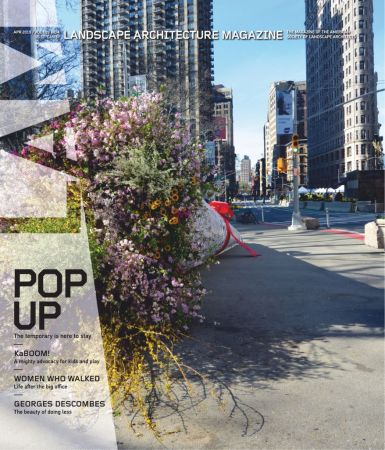 Landscape Architecture Magazine USA – April 2019