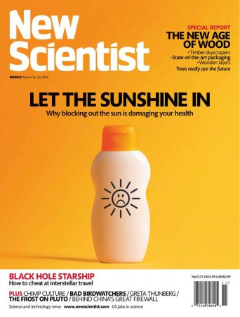 New Scientist – March 16, 2019