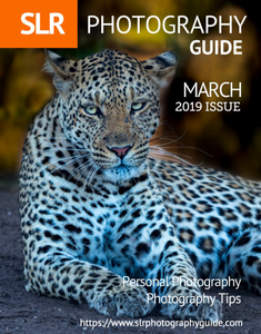 SLR Photography Guide - March 2019