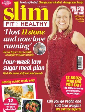 Slim, Fit & Healthy – April 2019