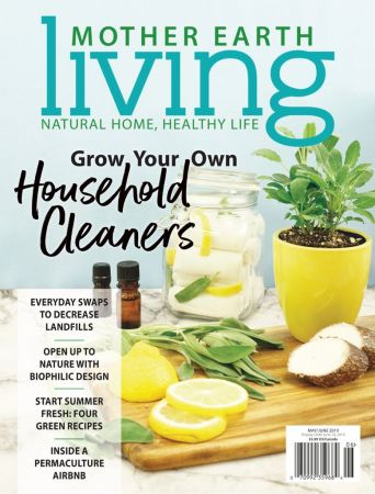 Mother Earth Living – May/June 2019