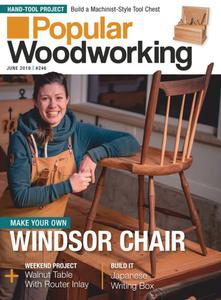 Popular Woodworking – June 2019