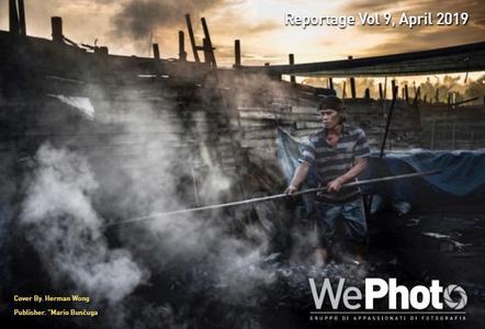 WePhoto. Reportage – Volume 9 April 2019