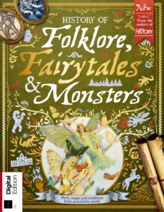 All About History- History of Folklore, Fairytales and Monsters 1th Edition 2019