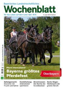 Bayerisches Landwirtschaftliches Wochenblatt Oberbayern – 13. Juni 2019