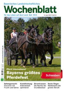 Bayerisches Landwirtschaftliches Wochenblatt Schwaben – 13. Juni 2019