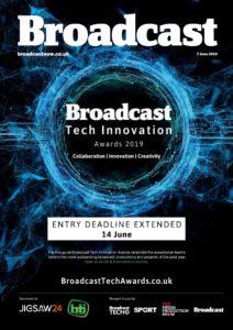 Broadcast Magazine – 07 June 2019