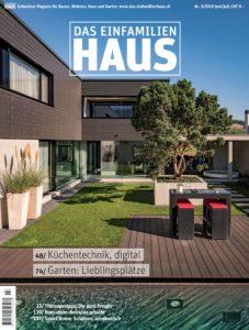 Das Einfamilienhaus Schweiz Nr.3 – Juni-Juli 2019