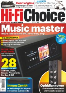 Hi-Fi Choice – July 2019