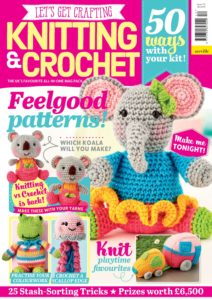 Lets Get Crafting Knitting & Crochet – August 2019