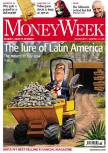 MoneyWeek – 28 June 2019