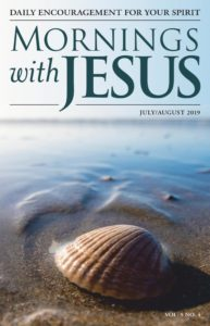 Mornings with Jesus – July 2019