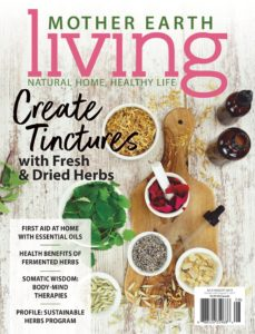 Mother Earth Living – July-August 2019