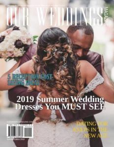 Our Weddings – Summer 2019