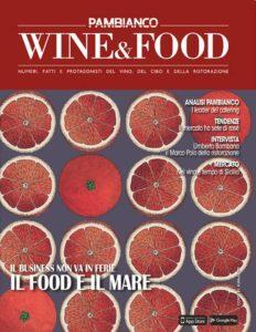 Pambianco Wine&Food – Giugno-Luglio 2019