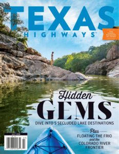 Texas Highways – July 2019