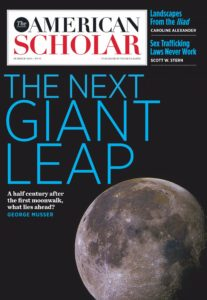 The American Scholar – Summer 2019