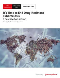 The Economist (Intelligence Unit) – Healthcare, Its Time to End Drug-Resistant Tuberculosis (2019)