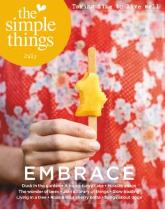 The Simple Things – July 2019