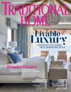 Traditional Home – July-August 2019