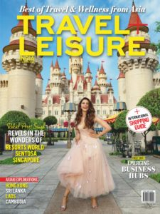 Travel+Leisure India & South Asia – June 2019