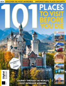 101 Places to Visit Before You Die -Second Edition 2019