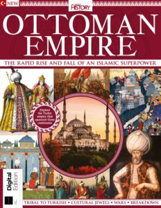 All About History- Book of the Ottoman Empire – First Edition 2019