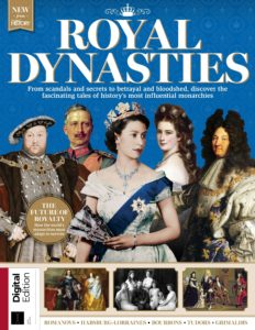All About History Royal Dynasties – First Edition 2019