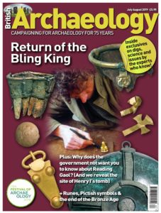 British Archaeology – July-August 2019