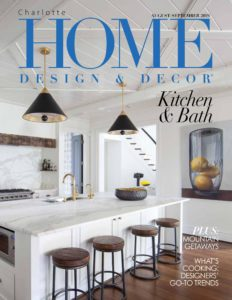 Charlotte Home Design & Decor – August-September 2019