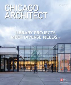 Chicago Architect – July-August 2019