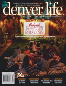 Denver Life Magazine – July 2019