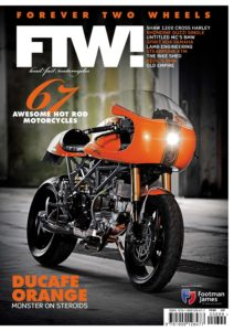FTW! Forever Two Wheels – July 2019
