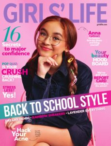 Girls Life Magazine – August 2019