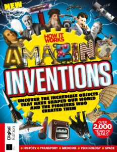 How It Works- Book of Amazing Inventions – 1st Edition , 2019