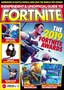 Independent and Unofficial Guide to Fortnite – July 2019