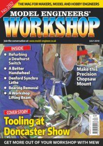 Model Engineers Workshop – July 2019