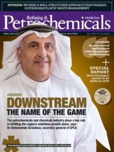 Refining & Petrochemicals Middle East – July 2019