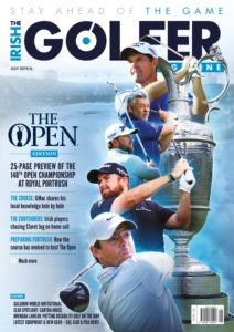 The Irish Golfer Magazine – July 2019