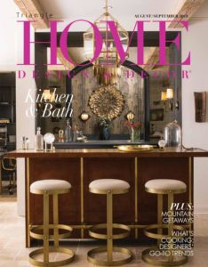 Triangle Home Design & Decor – August-September 2019