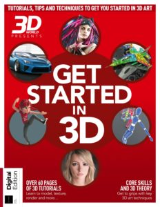 3D World Presents Get Started in 3D – Third Edition