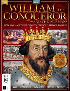 All About History William the Conqueror and the Normans – First Edition 2019