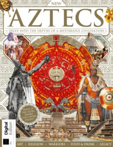 All About History Book of the Aztecs – First Edition